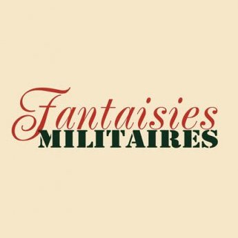"Collection : ""Fantaisies Militaires"""